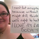 Who you are is beautiful: photo credit to: http://ineedfatacceptance.tumblr.com/